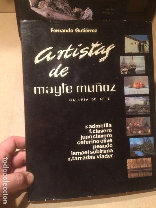 ANTIGUO LIBRO ARTISTAS DE MAYTE MUÑOZ GALERIA DE ARTE POR FERNANDO GUTIÉRREZ AÑO 1982 (Libros de Segunda Mano - Bellas artes, ocio y coleccionismo - Pintura)