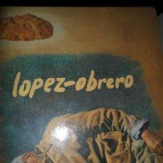 Libros de segunda mano: LÓPEZ-OBRERO, CATÁLOGO, CÓRDOBA, 1994. Lote 113409735