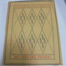 Libros de segunda mano: GALERIAS DE EUROPA. MUSEO DEL PRADO. EDITORIAL LABOR. 60 REPRODUCCIONES EN COLOR. VER . Lote 113453039