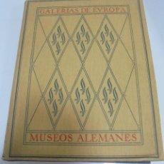 Libros de segunda mano: GALERIAS DE EUROPA. MUSEOS ALEMANES . EDITORIAL LABOR. 60 REPRODUCCIONES EN COLOR. VER . Lote 113453075