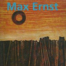 Libros de segunda mano - MAX ERNST (1891 - 1976). MÁS ALLÁ DE LA PINTURA, Ulrich Bischoff - 113640931