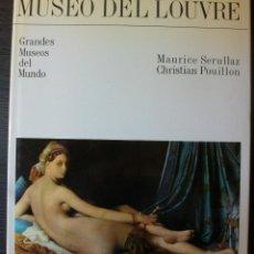 Libros de segunda mano: MUSEO DEL LOUVRE. MAURICE SERULLAZ / CHRISTIAN POUILLON.. Lote 113799331