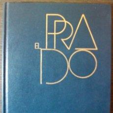 Libros de segunda mano: EL PRADO. F.J. SANCHEZ CANTON. 1972. Lote 113819111