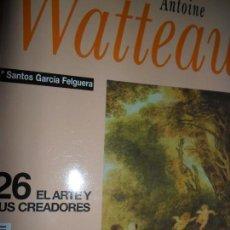 Libros de segunda mano: ANTOINE WATTEAU, Mª SANTOS GARCÍA FELGUERA, ED. HISTORIA 16. Lote 113936879