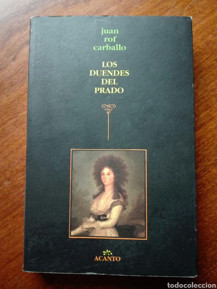 LOS DUENDES DEL PRADO. JUAN ROF CARBALLO. ACANTO. ESPASA CALPE. 1990. 1 EDICIÓN. CUARTO MILENIO (Libros de Segunda Mano - Bellas artes, ocio y coleccionismo - Pintura)