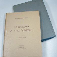 Libros de segunda mano: BARCELONA A VOL D'INFANT, EJEMPLAR NUM. 1, FERRAN CANYAMERES, E. GRAU SALA, 1949, PARIS. 26,5X34CM. Lote 114329739