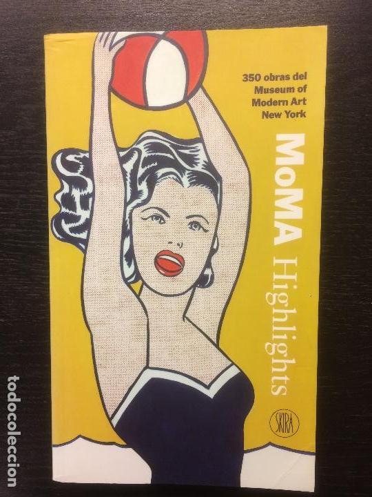 MOMA HIGHLIGHTS, 350 OBRAS DEL MUSEUM OF MODERN ART NEW YORK, SKIRA (Libros de Segunda Mano - Bellas artes, ocio y coleccionismo - Pintura)