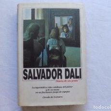 Libros de segunda mano: LIBRERIA GHOTICA. SALVADOR DALI. DIARIO DE UN GENIO. 1989. MUY ILUSTRADO. . Lote 114641123