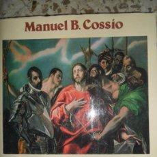 Libros de segunda mano: EL GRECO, MANUEL B. COSSÍO, ED. ESPASA-CALPE. Lote 114921007
