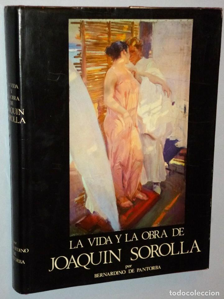 LA VIDA Y OBRA DE JOAQUIN SOROLLA. ESTUDIO BIOGRÁFICO Y CRÍTICO (Libros de Segunda Mano - Bellas artes, ocio y coleccionismo - Pintura)