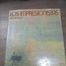 Libros de segunda mano: LOS IMPRESIONISTAS. WILLIAM GAUNT. EDITORIAL LABOR, S. A. 1973.. Lote 115167255
