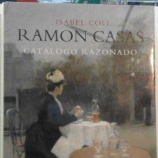 Libros de segunda mano: RAMÓN CASAS 1866-1932, DE ISABEL COLL. Lote 115209176