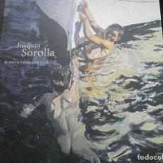 Libros de segunda mano: JOAQUIN SOROLLA - BLANCA PONS SOROLLA - EDICIONES POLÍGRAFA 2006 NUEVO CON ESTUCHE - MORGAN STANLEY. Lote 115381955