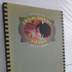 Libros de segunda mano: HISTORIA DEL DIBUJO ANIMADO ESPAÑOL. JOSE Mª CANDEL. DEDICADO POR EL AUTOR. 1993. Lote 116148867