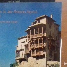 Libros de segunda mano: MUSEO DE ARTE ABSTRACTO ESPAÑOL. CUENCA.. Lote 114649427