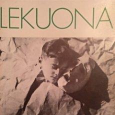 Libros de segunda mano - Lekuona. Exposición Antológica. - 116554299
