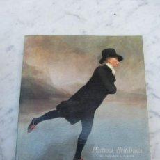 Libros de segunda mano: PINTURA BRITÁNICA DE HOGARTH A TURNER. Lote 116690131