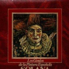 Libros de segunda mano - LOS GENIOS DE LA PINTURA ESPAÑOLA: SOLANA. SARPE, S.A. DE REVISTAS, PERIÓDICOS Y EDICIONES, 1983 - 117111487