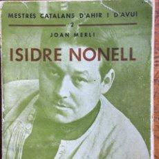 Libros de segunda mano: LIBRITO DE ISIDRE NONELL. Lote 117243494