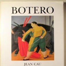 Libros de segunda mano: CAU. JEAN - FERNANDO BOTERO - NEW YORK 1990 - MUY ILUSTRADO. Lote 117268468
