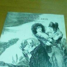 Libros de segunda mano: GOYA LOS CAPRICHOS DIBUJOS Y AGUAFUERTES. Lote 117304343