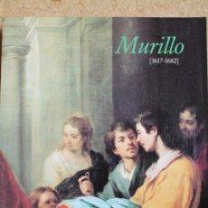 Libros de segunda mano: BARTOLOMÉ ESTEBAN MURILLO. (1617-1682). MADRID, MINISTERIO DE CULTURA, 1982.. Lote 117556671