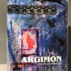 Libros de segunda mano: LIBRO DANIEL ARGIMON POR FRANCESC MIRALLES 1993. Lote 234275575