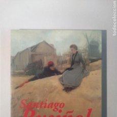 Libros de segunda mano: SANTIAGO RUSIÑOL 1861 - 1931. Lote 117989611