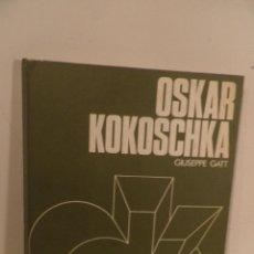 Libros de segunda mano: OSKAR KOKOSCHKA, DE GIUSEPPE GATT. (CÍRCULO DE LECTORES, GRANDES MAESTROS DEL SIGLO XX, 1971). Lote 118114683