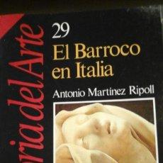 Libros de segunda mano: EL BARROCO EN ITALIA (MADRID, 1989). Lote 118931043