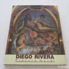 Libros de segunda mano: ANTONIO RODRÍGUEZ (TEXT.) DIEGO RIVERA. PINTURA MURAL. RM86096. Lote 119209887