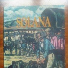Libros de segunda mano: SOLANA GENIOS DE LA PINTURA ESPAÑOLA RAYUELA EDICIONES OFERTA. Lote 119747487
