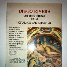 Libros de segunda mano: DIEGO RIVERA, SU OBRA MURAL EN LA CIUDAD DE MÉXICO. GALERÍA DE ARTE MISRACHI.. Lote 119943898