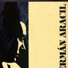 Libros de segunda mano: GERMÁN ARACIL - PINTURAS 1989 / 1999 - ALICANTE 1999. Lote 120215087