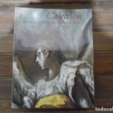 Libros de segunda mano: COLECCIÓN BANCO HISPANO AMERICANO. Lote 120316267