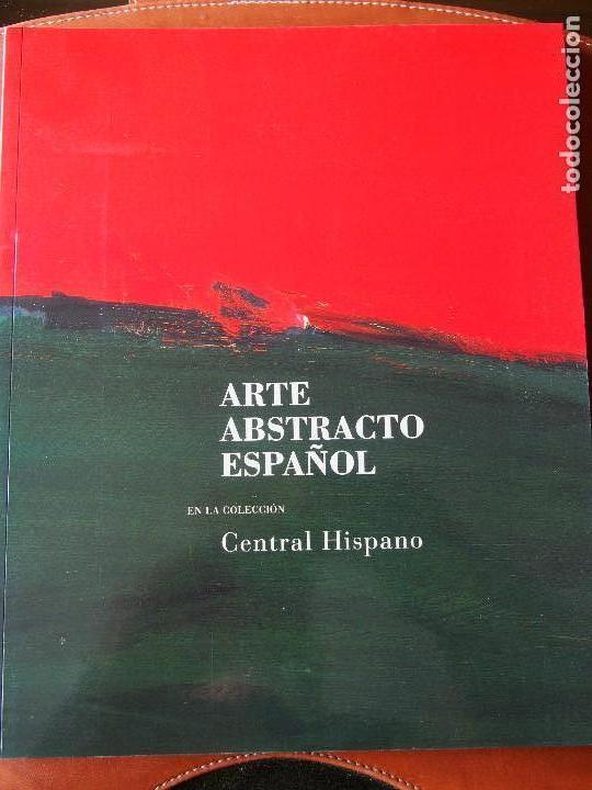ARTE ABSTRACTO ESPAÑOL EN LA COLECCIÓN CENTRAL HISPANO - - JOSÉ CORREDOR-MATHEOS (Libros de Segunda Mano - Bellas artes, ocio y coleccionismo - Pintura)