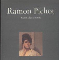 Libros de segunda mano: MARIA LLUISA BORRÀS. RAMON PICHOT. PINTURA. PINTOR. ED. AMBIT 1997. TAPA DURA. Lote 120607399