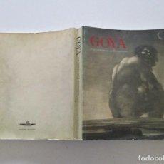 Libros de segunda mano: GOYA Y EL ESPÍRITU DE LA ILUSTRACIÓN. CATÁLOGO DE EXPOSICIÓN. RMT86293. Lote 120678743