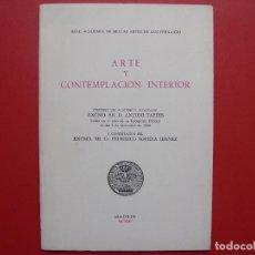 Libros de segunda mano: DISCURSO A. TÀPIES: ARTE Y CONTEMPLACIÓN INTERIOR (ACADEMIA BELLAS ARTES, 1990) ¡ORIGINAL!. Lote 120920635