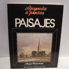 Libros de segunda mano: APRENDA A PINTAR PAISAJES - ALWYN CRAWSHAW - EDICIONES TEMAS DE HOY 1987. Lote 120977811