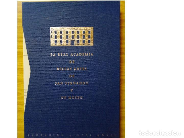 LA REAL ACADEMIA DE BELLAS ARTES DE SAN FERNANDO Y MUSEO (Libros de Segunda Mano - Bellas artes, ocio y coleccionismo - Pintura)