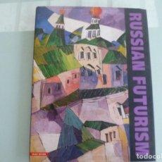 Libros de segunda mano: RUSSIAN FUTURISM AND DAVID BURLIUK THE STATE RUSSIAN MUSEUM 238 PAG GRAN TAMAÑO 34 X 26 EN INGLES. Lote 121480051
