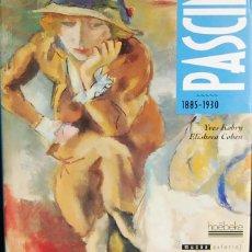 Libros de segunda mano: PASCIN. 1885-1930. YVES KORBY - ELISABETH COBEN. Lote 121783735