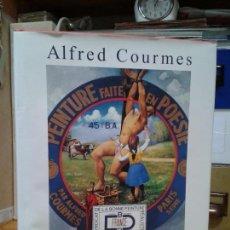 Libros de segunda mano: ALFRED COURMES (1898-1993) FUE UN JOVEN MUY APASIONADO POR LA PINTURA.. Lote 121817447