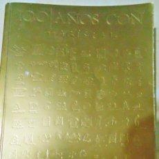 Libros de segunda mano: 100 AÑOS CON MARISCAL. LA LONJA NOV 1988 CON REPRODUCCIONES A COLOR DE SU PRODUCCION- COMIC, CARTELE. Lote 122151067