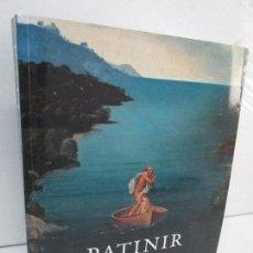 Libros de segunda mano: PATINIR. ESTUDIOS Y CATALOGO CRITICO. EDICION ALEJANDRO VERGARA. MUSEO DEL PRADO 2007. Lote 122382839