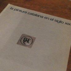 Libros de segunda mano: LIBRO LA PINTURA CATALANA EN EL SIGLO XIX- BANCO ESPAÑOL DE CREDITO.. Lote 122623688
