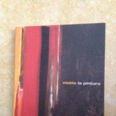 Libros de segunda mano: NIEBLA LA PINTURA. SES VOLTES ABRIL / JUNY 2006 (AJUNTAMENT DE PALMA). Lote 122681283