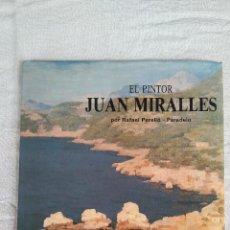 Libros de segunda mano: EL PINTOR JUAN MIRALLES. Lote 123346099