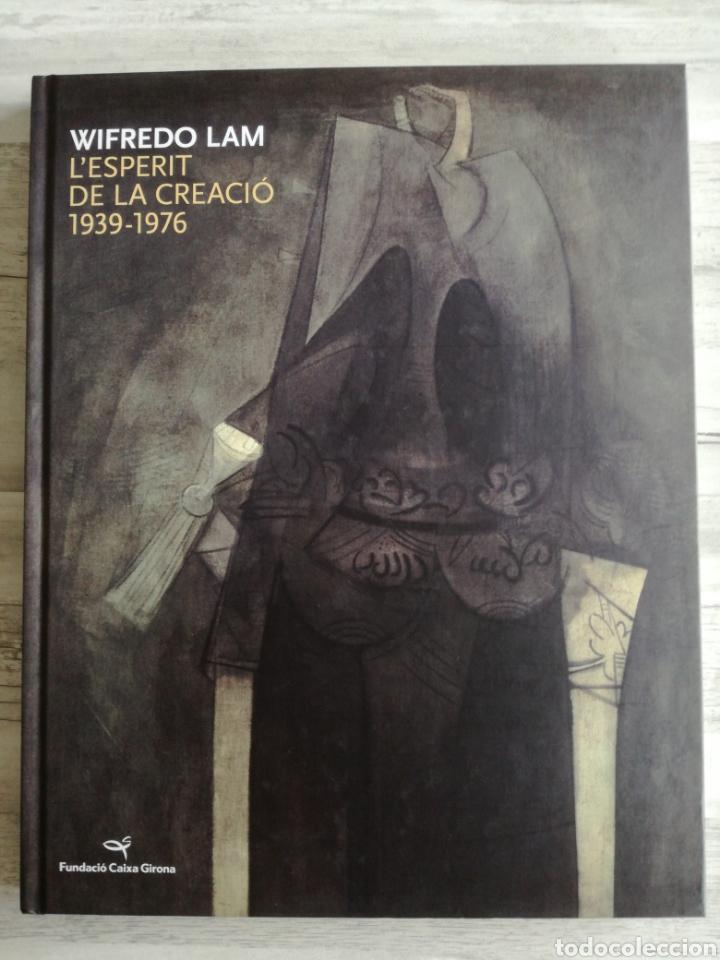 Libros de segunda mano: WILFREDO LAM, LESPERIT DE LA CREACIÓ (2009) - Foto 2 - 123767364